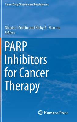 PARP Inhibitors for Cancer Therapy - Cancer Drug Discovery and Development