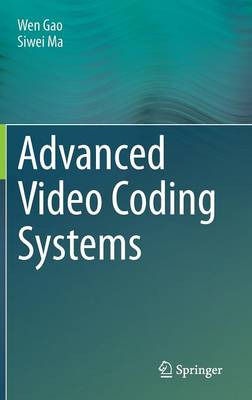 Advanced Video Coding Systems (Hardback)