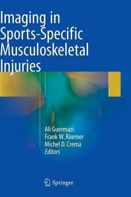 Imaging in Sports-Specific Musculoskeletal Injuries (Hardback)