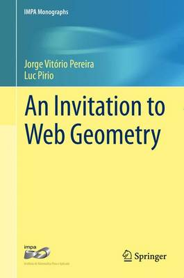 An Invitation to Web Geometry - IMPA Monographs 2 (Hardback)