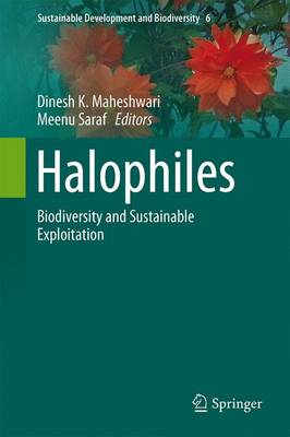 Halophiles: Biodiversity and Sustainable Exploitation - Sustainable Development and Biodiversity 6 (Hardback)