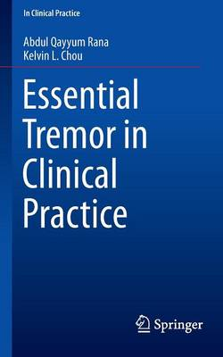 Essential Tremor in Clinical Practice - In Clinical Practice (Paperback)