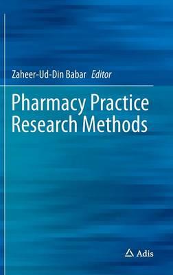 Pharmacy Practice Research Methods (Hardback)