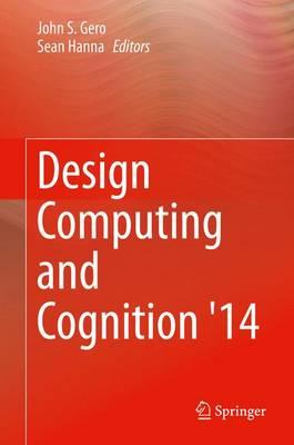 Design Computing and Cognition '14 (Hardback)