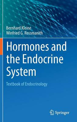 Hormones and Hormone System 2016: Textbook of Endocrinology (Hardback)