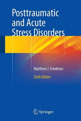 Posttraumatic and Acute Stress Disorders (Paperback)