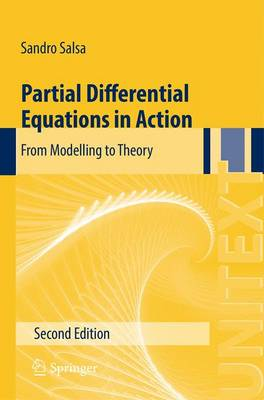 Partial Differential Equations in Action 2015: From Modelling to Theory - UNITEXT 86 (Paperback)