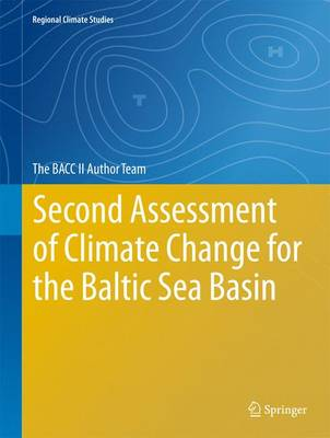 Second Assessment of Climate Change for the Baltic Sea Basin - Regional Climate Studies (Hardback)