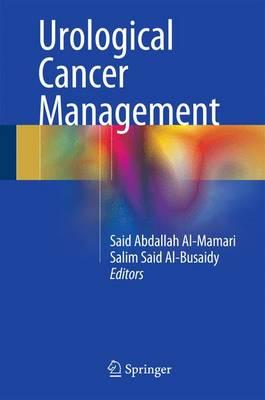 Urological Cancer Management (Hardback)