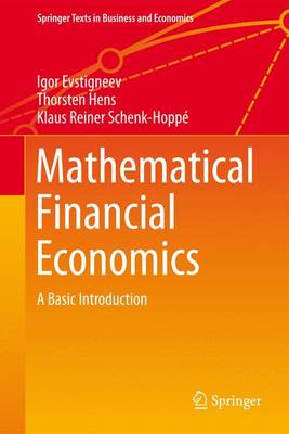 Mathematical Financial Economics: A Basic Introduction - Springer Texts in Business and Economics (Hardback)