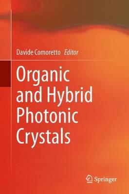 Organic and Hybrid Photonic Crystals (Hardback)