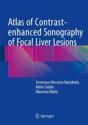 Atlas of Contrast-enhanced Sonography of Focal Liver Lesions (Hardback)