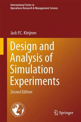 Design and Analysis of Simulation Experiments - International Series in Operations Research & Management Science 230 (Hardback)