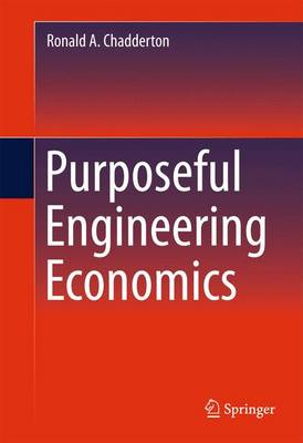 Purposeful Engineering Economics (Hardback)