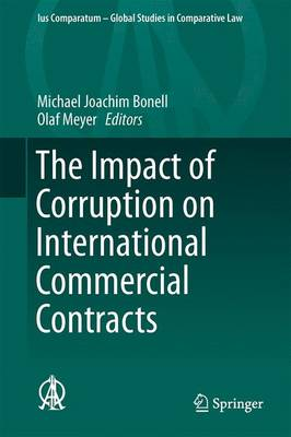The Impact of Corruption on International Commercial Contracts - Ius Comparatum - Global Studies in Comparative Law 11 (Hardback)