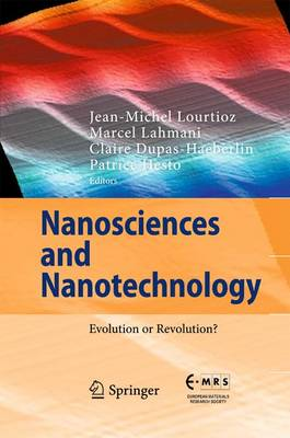 Nanosciences and Nanotechnology 2016: Evolution or Revolution? (Hardback)