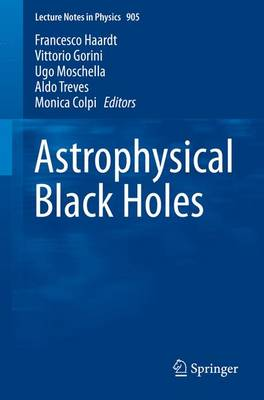 Astrophysical Black Holes - Lecture Notes in Physics 905 (Paperback)