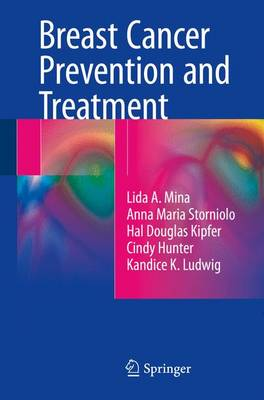 Breast Cancer Prevention and Treatment (Paperback)