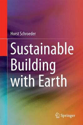 Sustainable Building with Earth (Hardback)
