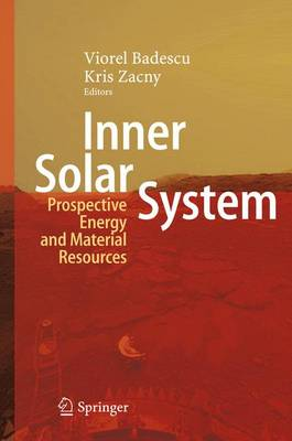 Inner Solar System: Prospective Energy and Material Resources (Hardback)