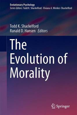 The Evolution of Morality - Evolutionary Psychology (Hardback)