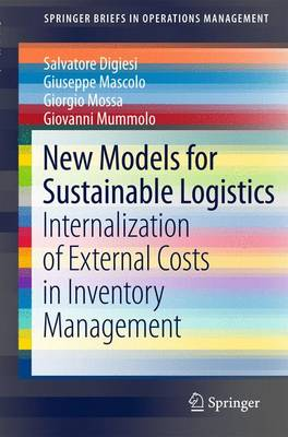 New Models for Sustainable Logistics: Internalization of External Costs in Inventory Management - SpringerBriefs in Operations Management (Paperback)