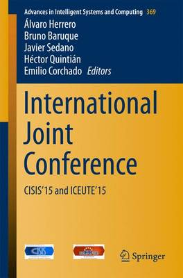 International Joint Conference: CISIS'15 and ICEUTE'15 - Advances in Intelligent Systems and Computing 369 (Paperback)