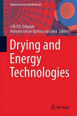 Drying and Energy Technologies - Advanced Structured Materials 63 (Hardback)