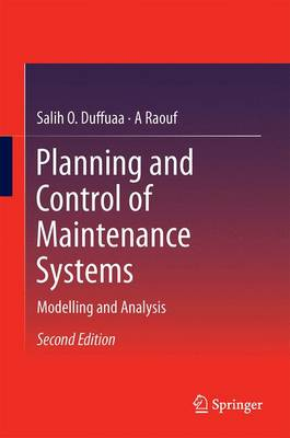 Planning and Control of Maintenance Systems: Modelling and Analysis (Hardback)