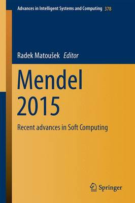 Mendel 2015: Recent Advances in Soft Computing - Advances in Intelligent Systems and Computing 378 (Paperback)