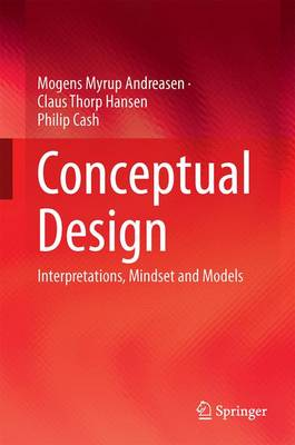 Conceptual Design: Interpretations, Mindset and Models (Hardback)