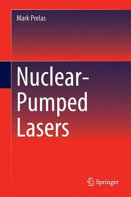 Nuclear-Pumped Lasers (Hardback)