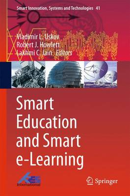 Smart Education and Smart e-Learning - Smart Innovation, Systems and Technologies 41 (Hardback)