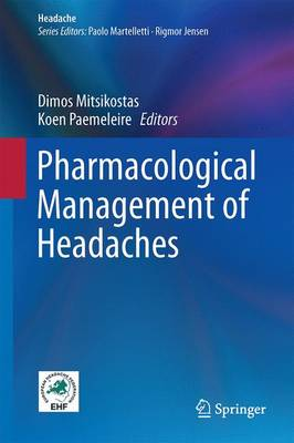 Pharmacological Management of Headaches - Headache (Hardback)