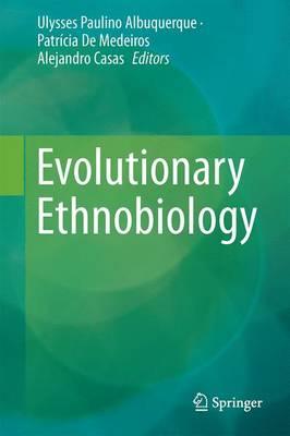 Evolutionary Ethnobiology (Hardback)