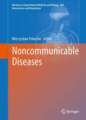Noncommunicable Diseases - Advances in Experimental Medicine and Biology 866 (Hardback)