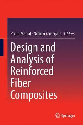 Design and Analysis of Reinforced Fiber Composites (Hardback)