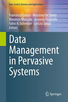 Data Management in Pervasive Systems - Data-Centric Systems and Applications (Hardback)