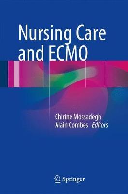 Nursing Care and ECMO (Hardback)