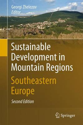 Sustainable Development in Mountain Regions: Southeastern Europe (Hardback)