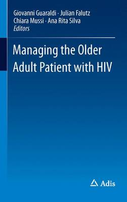 Managing the Older Adult Patient with HIV (Paperback)