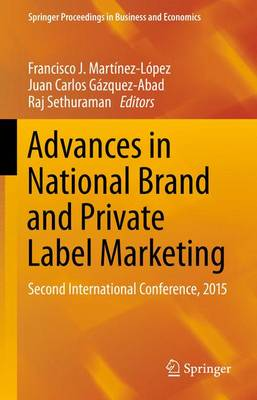 Advances in National Brand and Private Label Marketing: Second International Conference, 2015 - Springer Proceedings in Business and Economics (Paperback)