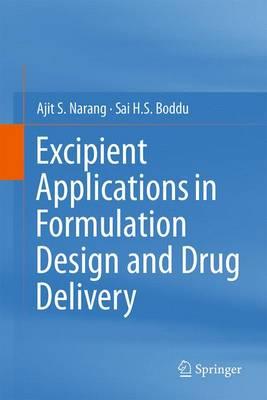 Excipient Applications in Formulation Design and Drug Delivery (Hardback)