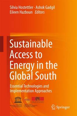 Sustainable Access to Energy in the Global South: Essential Technologies and Implementation Approaches (Hardback)