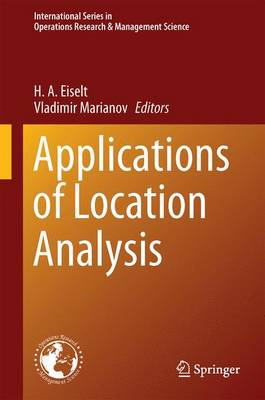 Applications of Location Analysis - International Series in Operations Research & Management Science 232 (Hardback)