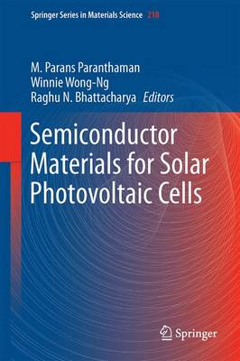 Semiconductor Materials for Solar Photovoltaic Cells - Springer Series in Materials Science 218 (Hardback)