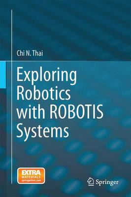Exploring Robotics with ROBOTIS Systems (Hardback)