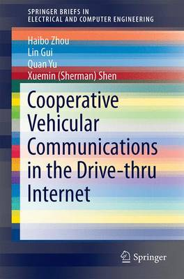 Cooperative Vehicular Communications in the Drive-thru Internet - SpringerBriefs in Electrical and Computer Engineering (Paperback)