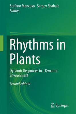 Rhythms in Plants: Dynamic Responses in a Dynamic Environment (Hardback)