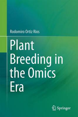 Plant Breeding in the Omics Era (Hardback)